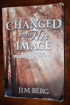 Changed Into His Image - Jim Berg